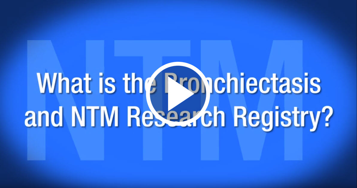 The Bronchiectasis Research Registry. Click to watch the video.